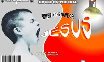 Power in the name of Jesus By House on the Hill