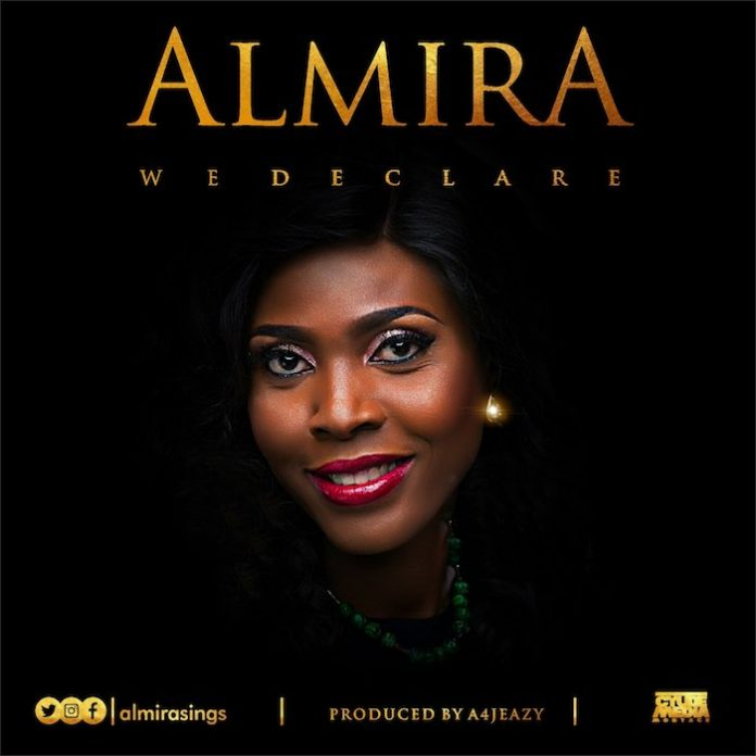 We Declare – Almira @almirasings