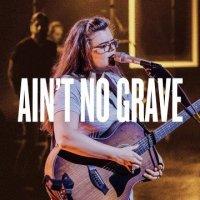 Bethel Music – Ain't No Grave