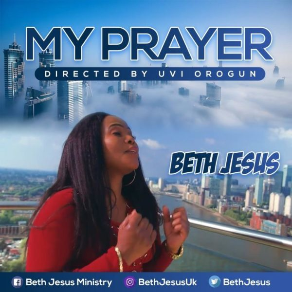 My Prayer By Beth Jesus
