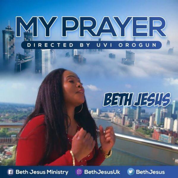 My Prayer By Beth Jesus