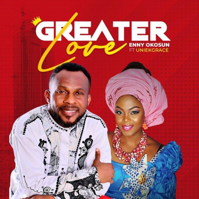 Greater Love By Enny Okosun