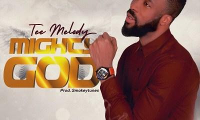 MIGHTY GOD - Tee Melody @teemelody2