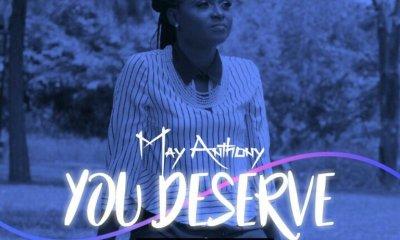 You Deserve ByMay Anthony