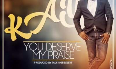 You Deserve My Praise By KAY