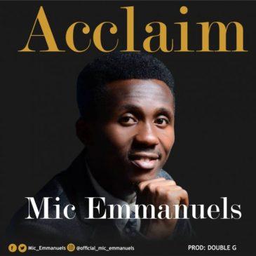 Acclaim ByMic Emmanuels