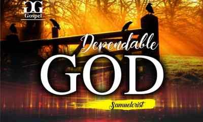 Dependable God By Samuel Crist