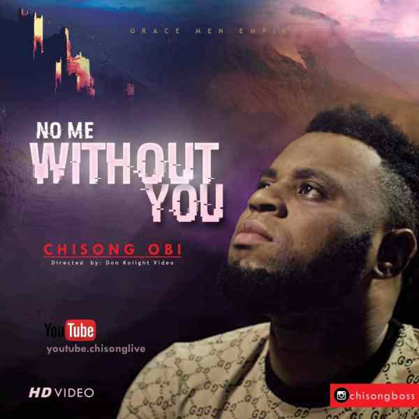 No Me Without You By Chisong @iamchisong