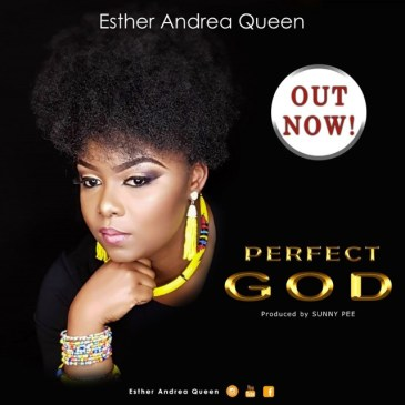 Perfect God By Esther Andrea Que