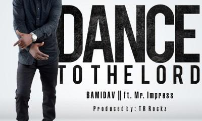 Dance to the Lord – Bamidav