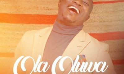 Ola Oluwa – Laolu Gbenjo