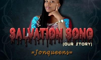 salvation song Jonqueens