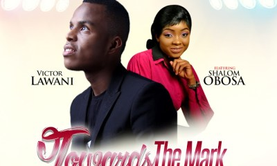 Victor Lawani - Towards The Mark Shalom Obosa