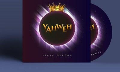 Isaac Oppong - Yaweh