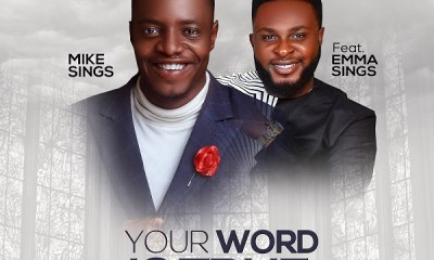 YOUR WORD IS TRUE BY MIKESINGS FT. EMMASINGS