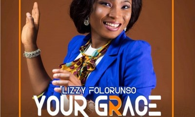 Lizzy Folorunso – Your Grace