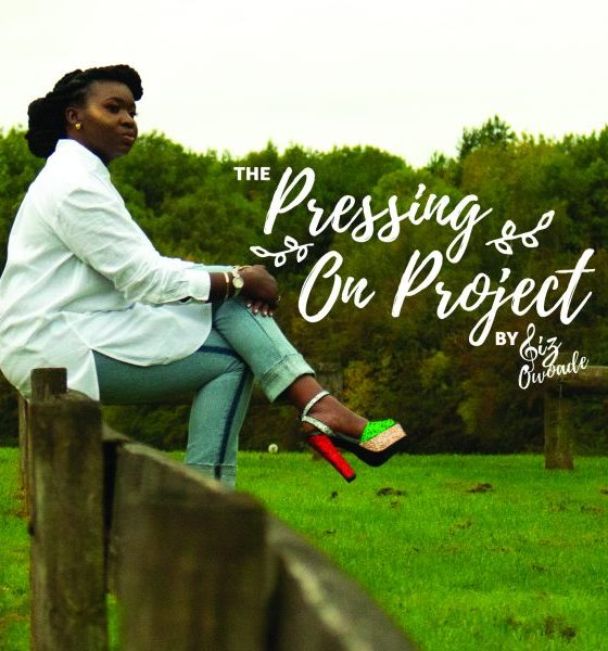 Liz Owoade – Pressing On