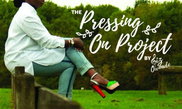Liz Owoade – Pressing On