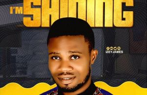download Izey James – I'm Shinning