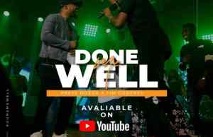 DONE ME WELL FT TIM GODFREY