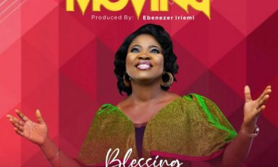 I SEE HIM MOVING BY BLESSING CHIGOZIE