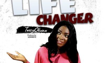 Life Changer – Tessy Okonu