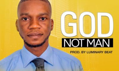 Nuel Christlike - God Not Man