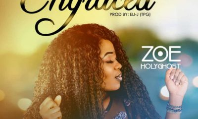 Now ENGRACED By Zoe Holyghost