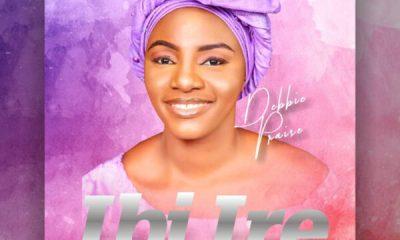 Ibi Ire - Debbie Praise