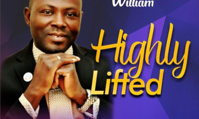 HIGHLY LIFTED - Pst John Smart WILLIAM