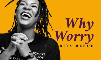 Why Worry - RITA MEROH