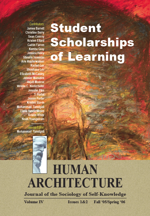 Student Scholarships of Learning [Human Architecture: Journal of the Sociology of Self-Knowledge, IV, 1&2, 2006]
