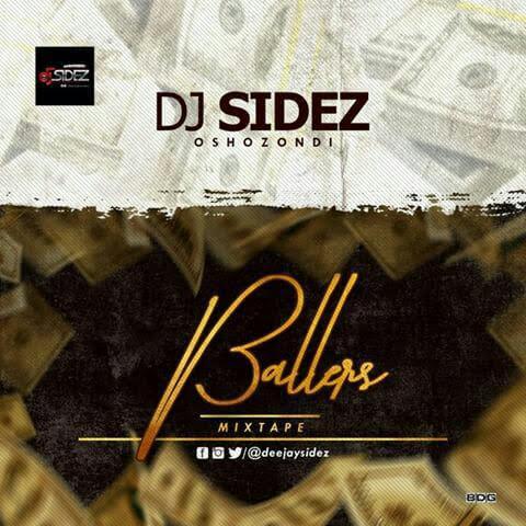 DJ Sidez – Ballers Mixtape