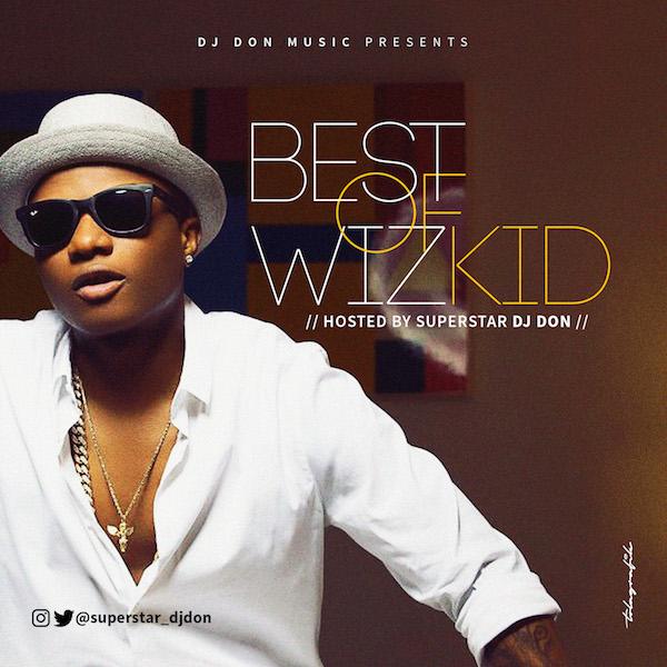 Dj Don - Wizkid Mix