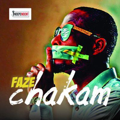 Faze – Chakam (Prod by Yung Willis)