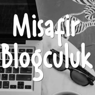 Misafir Blogculuk