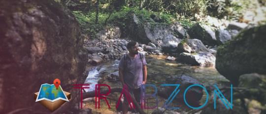 Trabzon Gezi Rehberi, Karadeniz Gezi Günlükleri #2