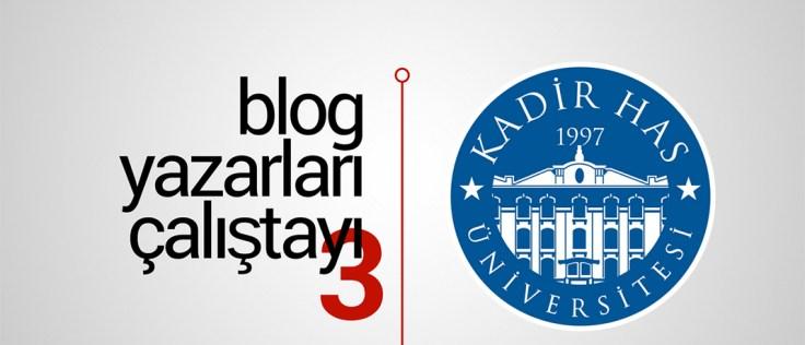 Blog Yazarları Çalıştayı 3