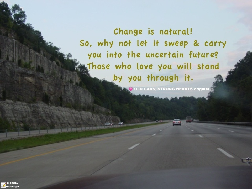 MondayMessage_01022017_changeISnatural_K