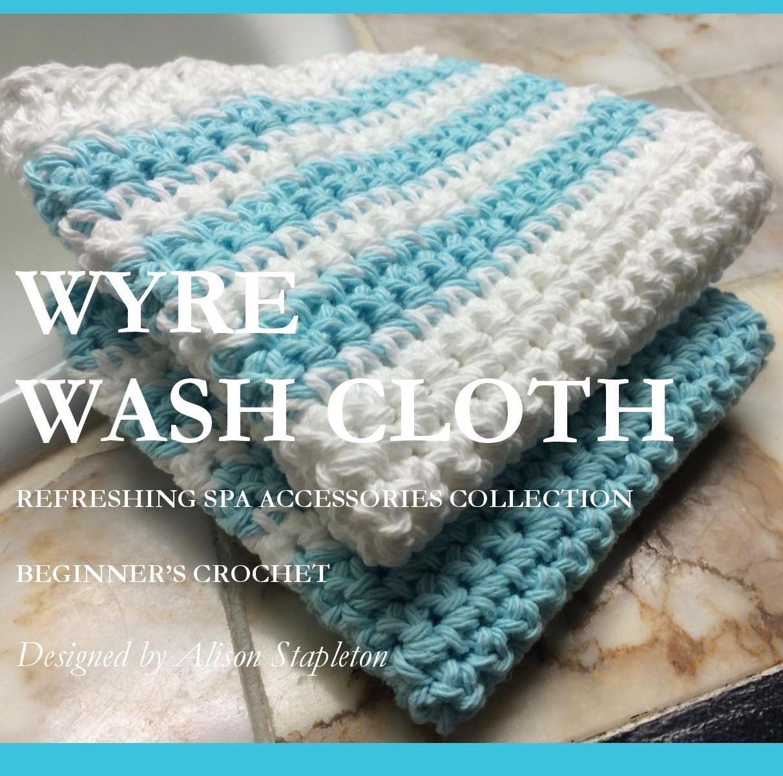 Wyre Wash Cloth Pattern - Old English Creations - Creative Crochet ...