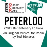 Peterloo An Original Musical for Radio