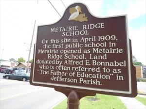Old Metairie School Marker   Old Metairie Garden Club