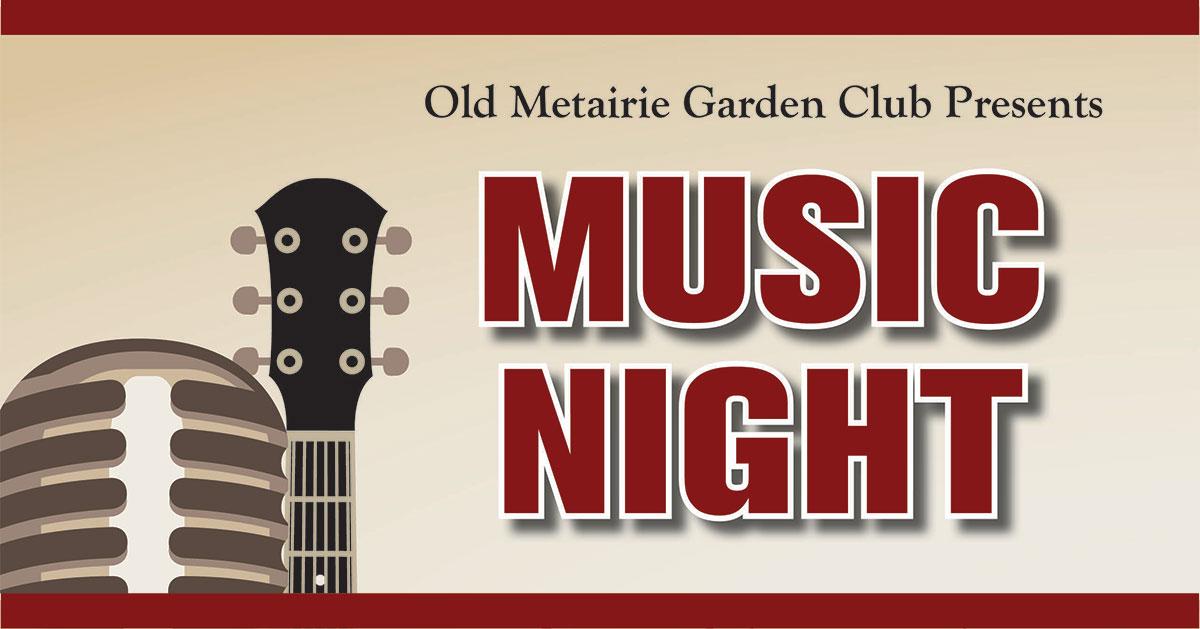Music Night March 2019 | Old Metairie Garden Club