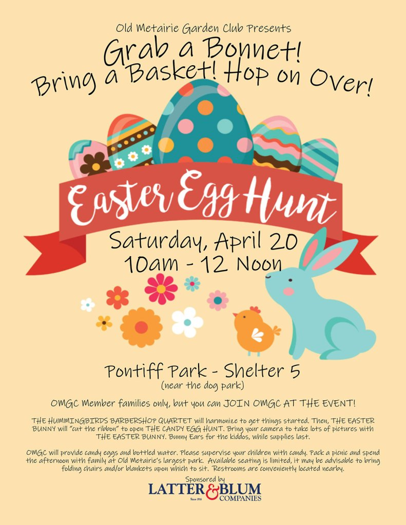 Easter Egg Hunt presented by the Old Metairie Garden Club