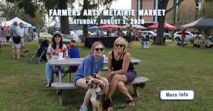 Farmwrs Arts Metairie Market 8-2020 | Old Metairie Garden Club
