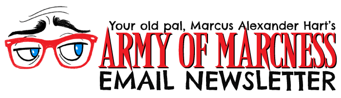 Army of Marcness Email Newsletter