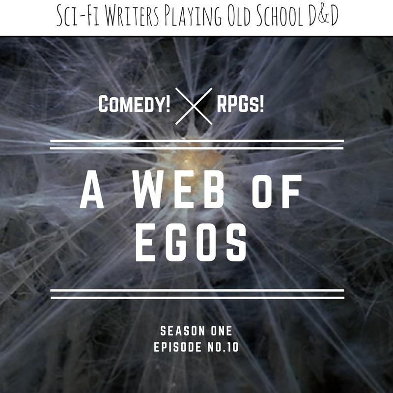 Episode 10: A Web of Egos