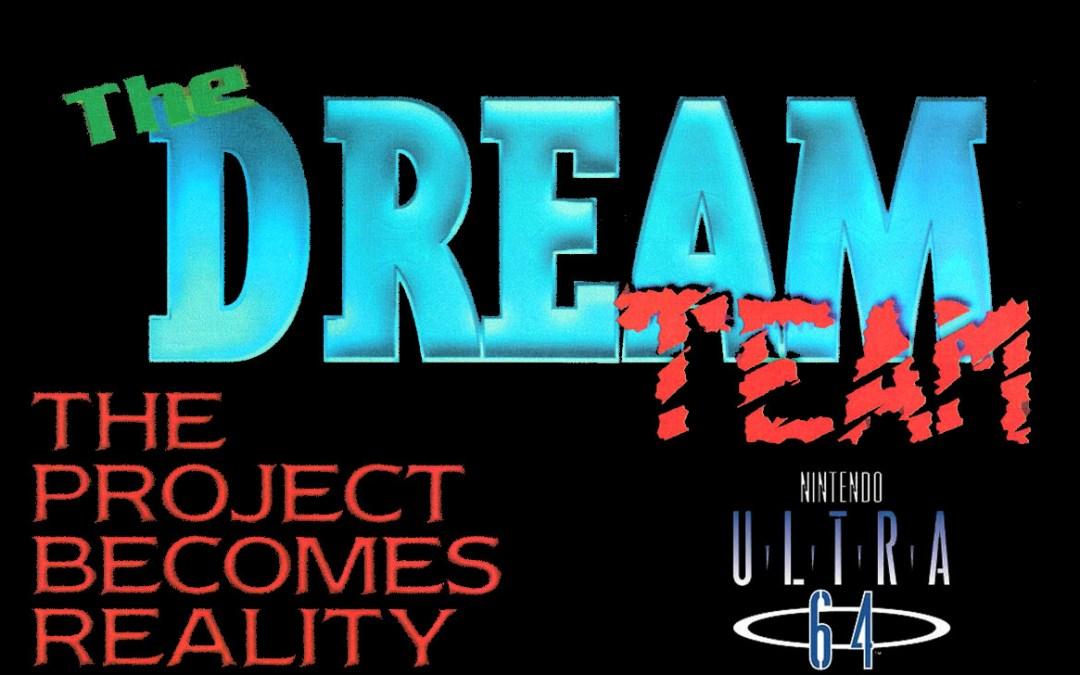 Remembering the Nintendo Ultra 64 Dream Team: Prologue