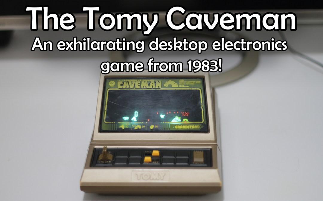 The Tomy Caveman (1983)