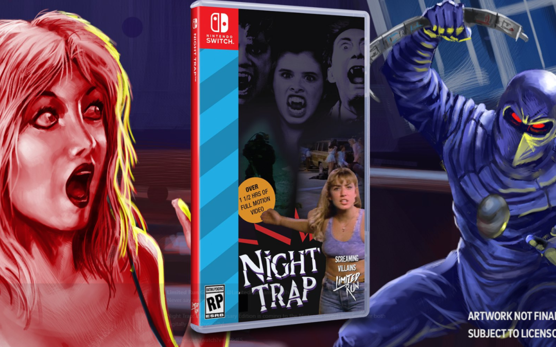 """Never"" is a Short Time Coming: Night Trap Finally Arrives on Nintendo Switch"